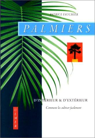 Palmiers d'intérieur et d'extérieur